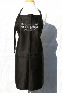 Be Nice or I'll Poison Your Food Apron